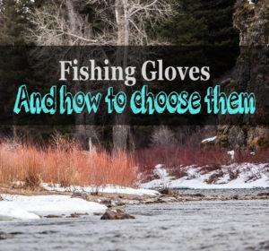 fishing gloves for cold weather buyier guide