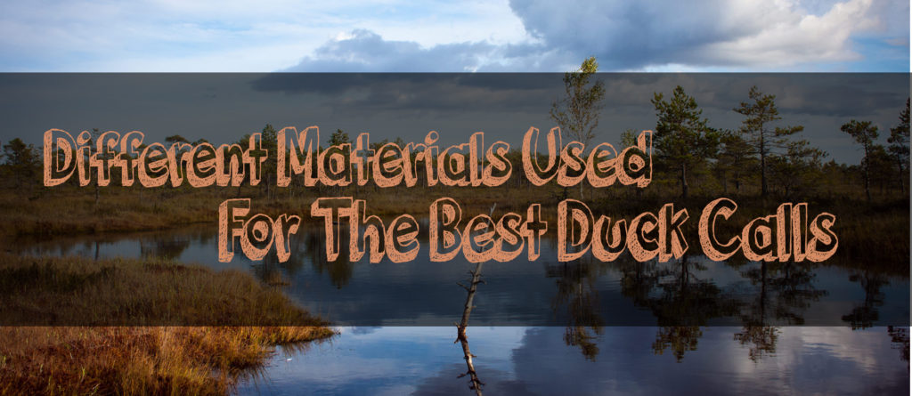 materials used for mallard calls