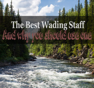 the best wading staff