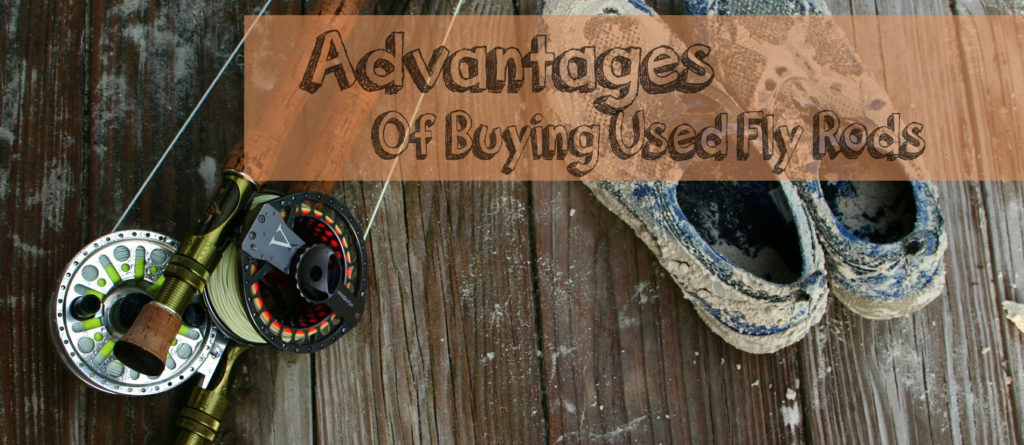 advantages of buying used fly