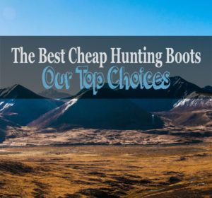 best cheap hunting boots review