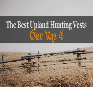 best upland hunting vest review