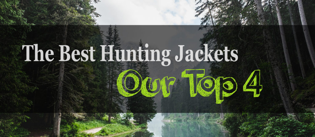 The 4 Best Hunting Jackets