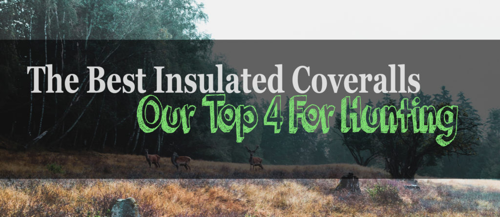 The 4 Best Insulated Hunting Coveralls