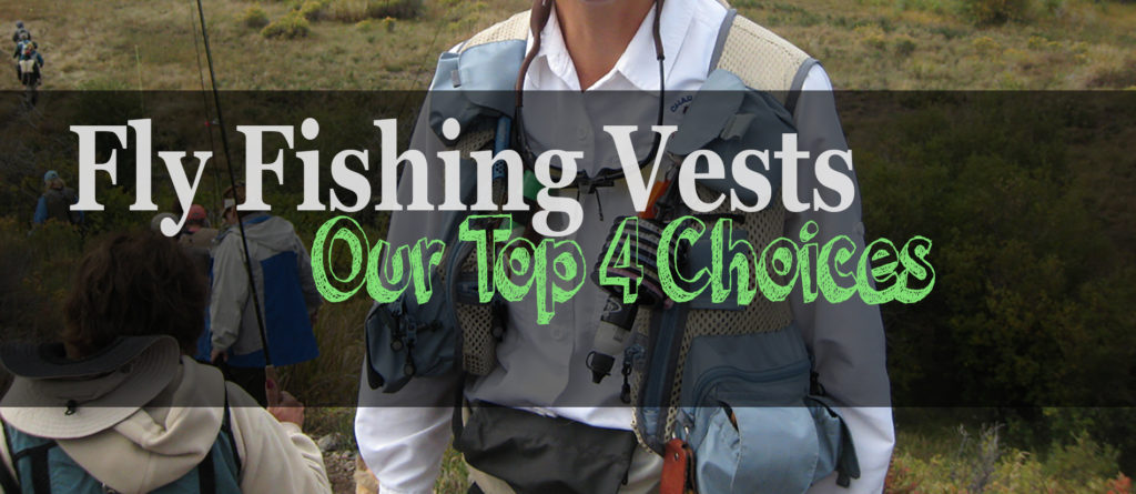 The 4 Best Fly Fishing Vests