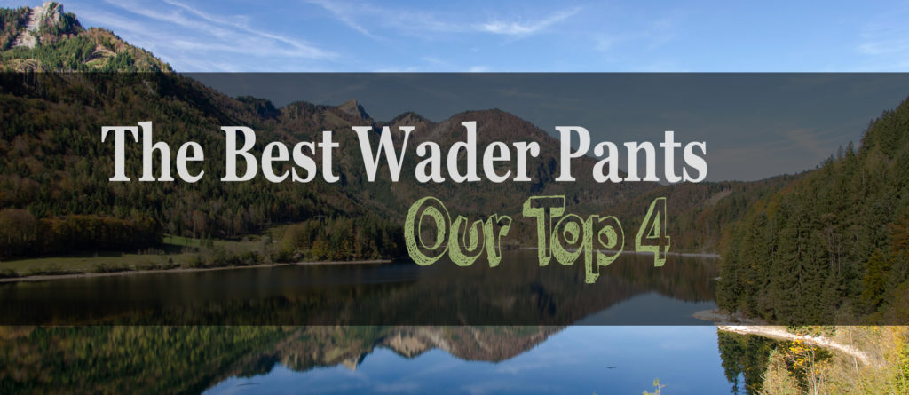 The 4 Best Under Wader Pants