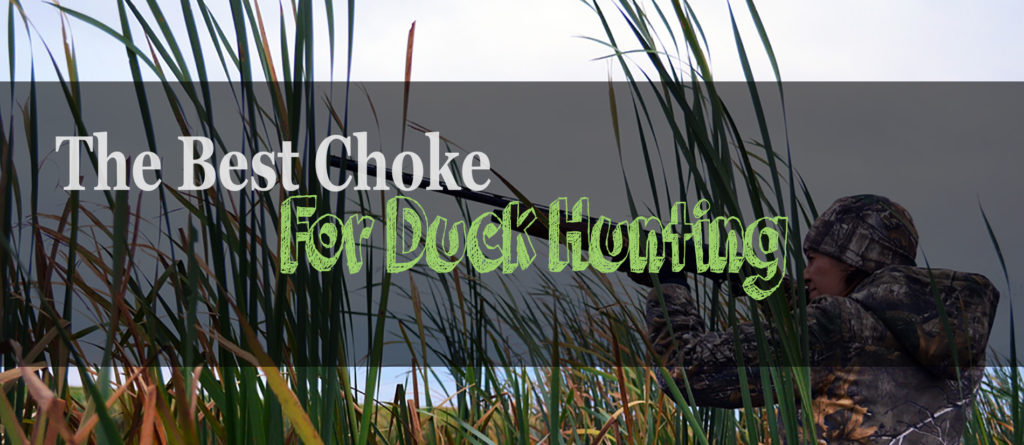 How to choose the best Choke for Duck Hunting