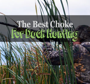best choke for duck hunting