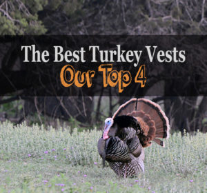 The 4 Best Turkey Hunting Vests