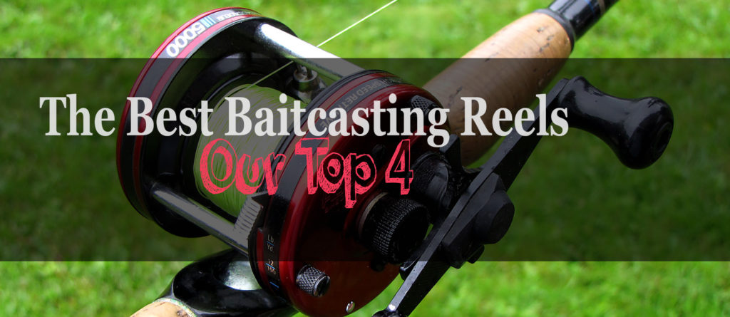 best bait casting reel reviews